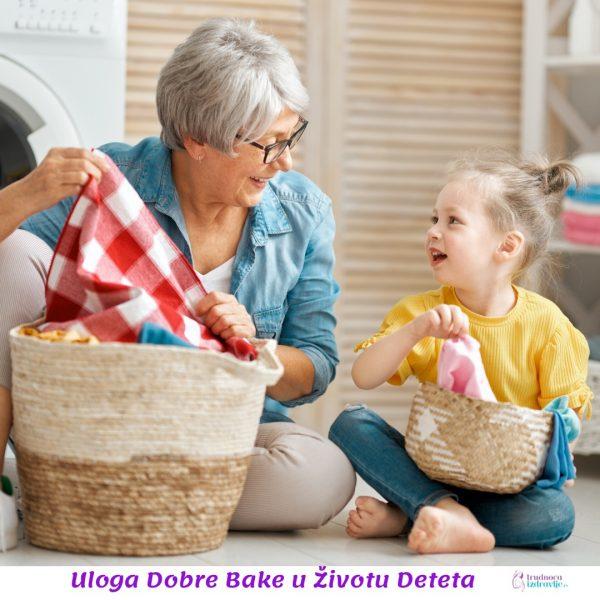 Uloga dobre bake u životu deteta